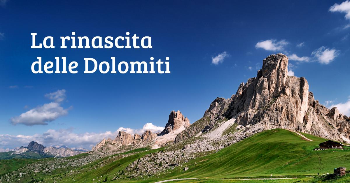 #RinascitaDolomiti: il nuovo progetto che promuove le attività del territorio Dolomitico